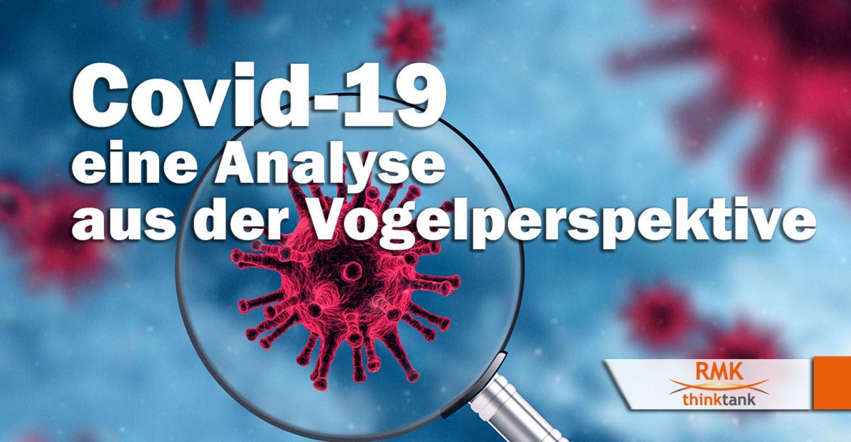 Covid-19 – eine Analyse aus der Vogelperspektive